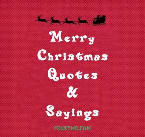 meaningful merry christmas quotes  sayings christmas quotes merry christmas quotes quotes