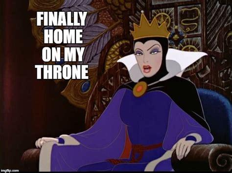 Queen Meme - disney s evil queen chillin imgflip