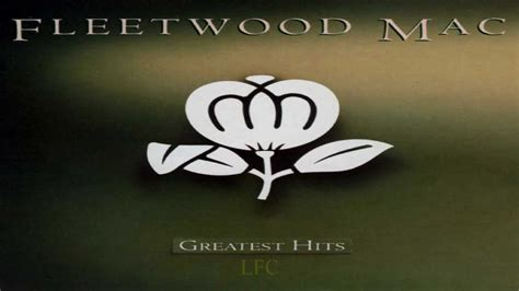 fleetwood mac best hits fleetwood mac greatest hits 1988