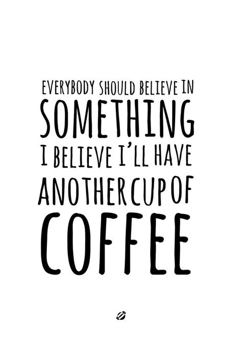 Printable Coffee Quotes | 25 best ideas about coffee printable on pinterest the