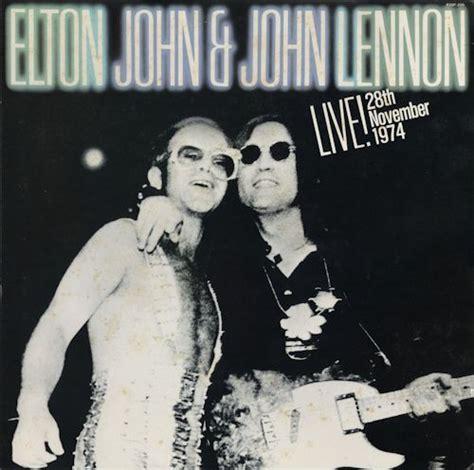 elton john john lennon song elton john john lennon live 28 november 1974 vinyl