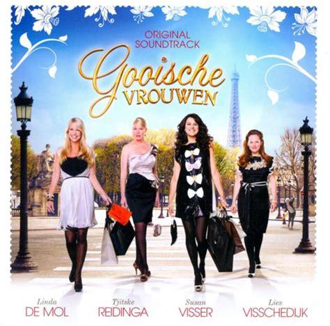 gratis film gooische vrouwen kijken bol com gooische vrouwen original soundtrack cd
