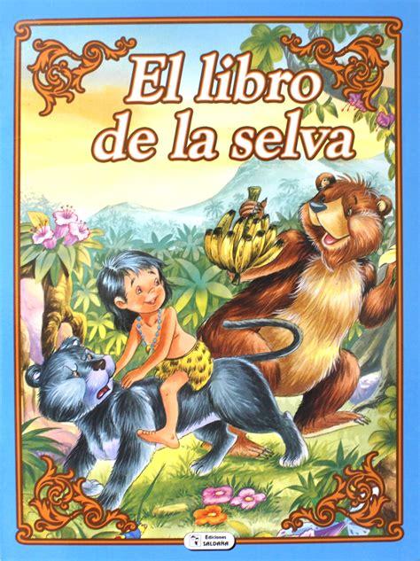 libro clsicos para la vida cuentos cl 193 sicos colecci 211 n esmeralda el libro de la selva tiendita 161 as 237 me gusta aprender