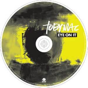 Download tobymac eye on it album