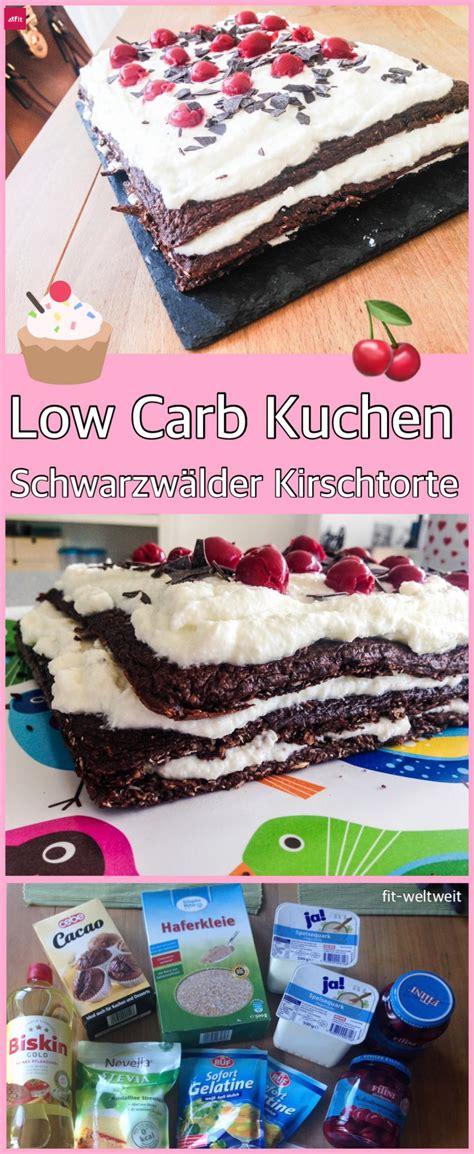 carb schwarzwaelder kirschtorte diaet protein rezept