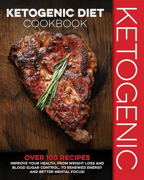 ketogenic cookbook 100 irresistible recipes that will help you lose weight boost your metabolism prevent disease and bring you into the wonderful state of ketosis books the ketogenic diet cookbook book by cider mill press