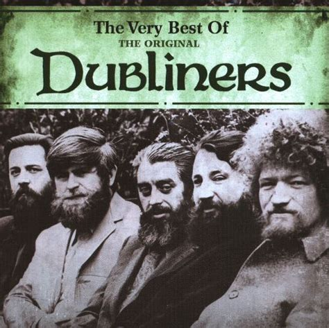 best of dubliners the best of the original dubliners the dubliners