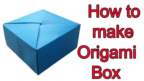 How To Make Paper Box For - simple box how to fold a box origami box