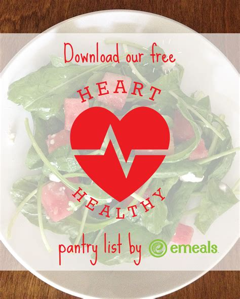 printable heart healthy recipes free heart healthy pantry list printable the emeals blog