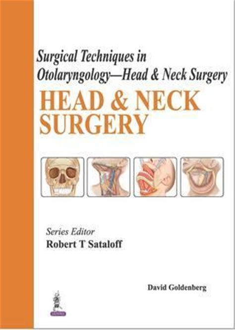 front otolaryngology head neck surgery surgical techniques in otolaryngology head neck