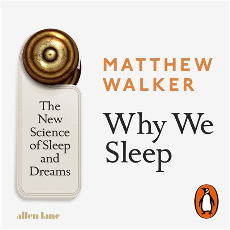 why we sleep the new science of sleep and dreams books why we sleep the new science of sleep and dreams by