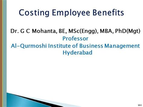 Benefits Of Mba To Employee by Costing Employee Benefit Authorstream
