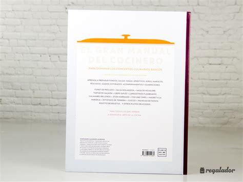 el gran manual del 8408151266 el gran manual del cocinero en regalador com