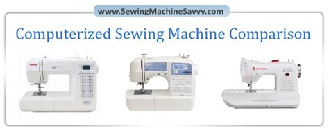 the savvy seamstress an illustrated guide to customizing your favorite patterns books a review of three top selling computerized sewing machines