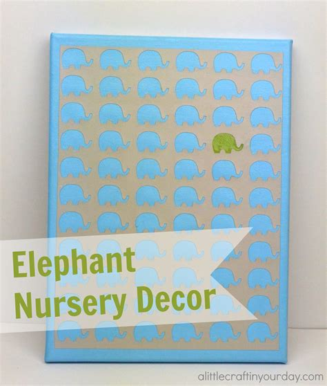 Elephant Decor For Nursery Elephant Nursery Decor A Craft In Your Daya Craft In Your Day