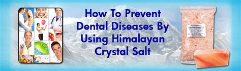 How To Use Himalayan Salt L how to prevent dental diseases with himalayan salt product reviews