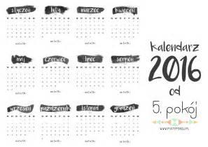 Kalendarz Ze świętami Na 2018 Rok Do Pobrania Kalendarz Na Rok 2016 Piąty Pok 243 J