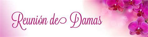 temas para ministerios de damas estudios biblicos para damas ministerio latino parkdale