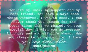 You are my luck my support and my best friend you have always been