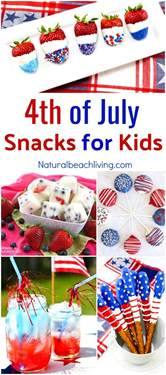 10 best fourth of july snacks for kids natural beach living