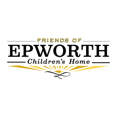friends of epworth epworth children s home