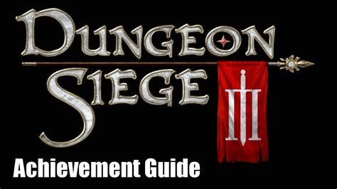 dungeon siege 3 equipment guide dungeon siege 3 achievement guide i could do this