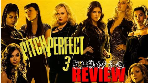 what movies are out pitch perfect 3 by ruby rose pitch perfect 3 movie review youtube