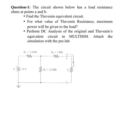 load resistor multisim question 1 the circuit shown below has a load res chegg