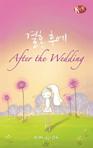 The Wedding A Novel resensi after the wedding lyn s story