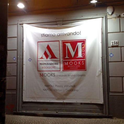 libreria mondadori napoli napoli via luca giordano apre oggi la nuova libreria