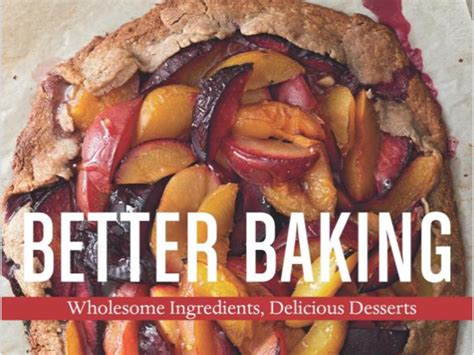 Pdf Better Baking Wholesome Ingredients Delicious by The Best Books To Give Cooks Cooking Light