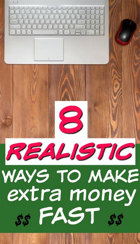 8 realistic ways to make money fast