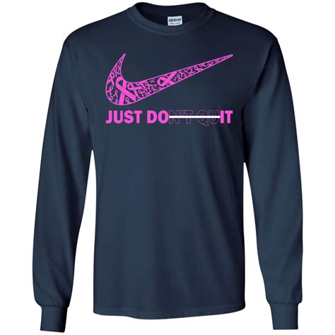 Don T Do It T Shirt breast cancer just don t quit just do it shirt hoodie