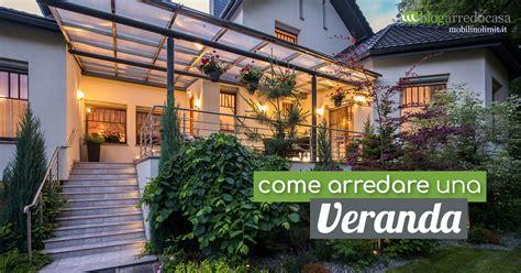 come arredare una veranda aperta consigli utili per arredare una veranda aperta o chiusa