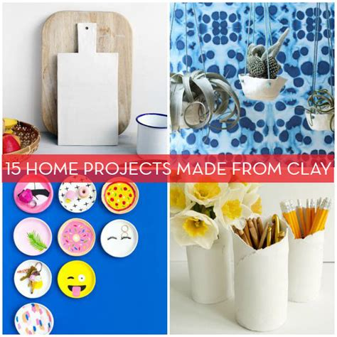 awesome diy home projects for clay 15 awesome diy projects for the home