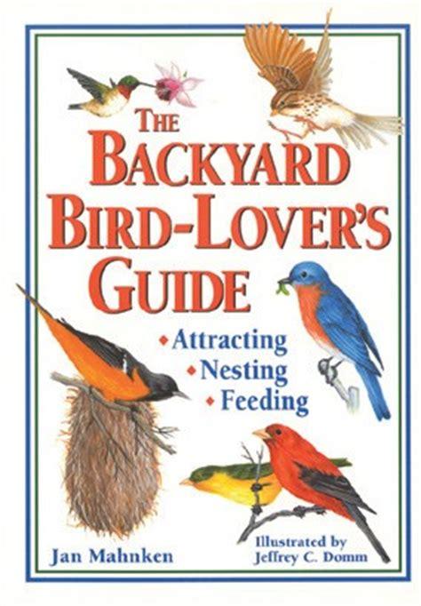 backyard bird guide the bird projects books kits