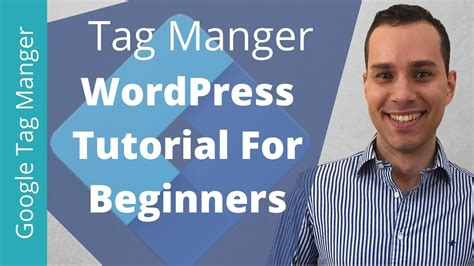 wordpress tutorial complete guide divi theme tutorial setup google tag manager on