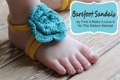 how to make baby barefoot sandals with ribbon barefoot sandals the ribbon retreat