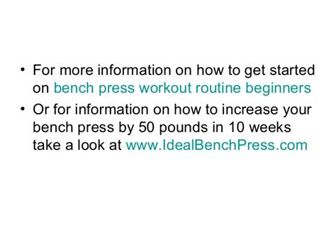 bench press routine for beginners bench press workout routine beginners