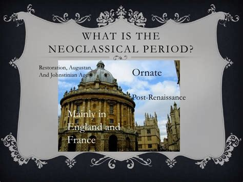 themes in neoclassical literature neoclassical theatre 2