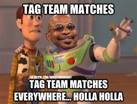 Tag Memes - teddy long and his tag team matches wrestling