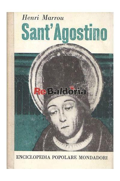 libreria sant agostino sant agostino henri marrou arnoldo mondadori