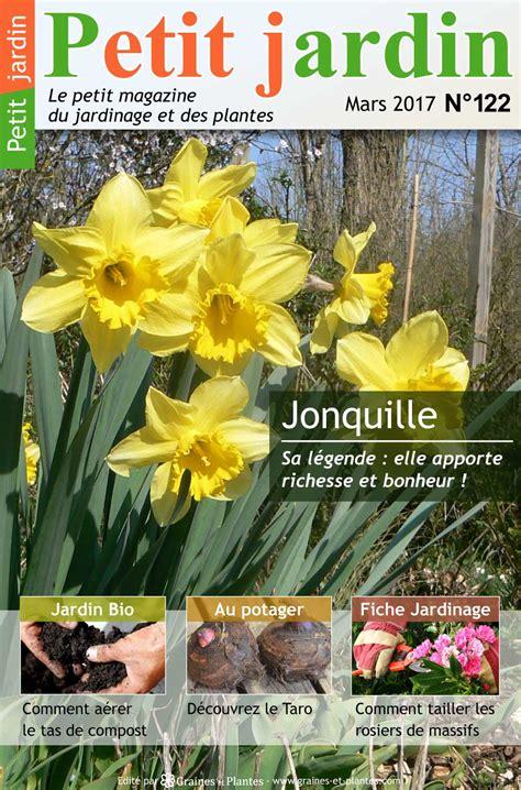 magazine jardin n 176 122 mars 2017 jardinage