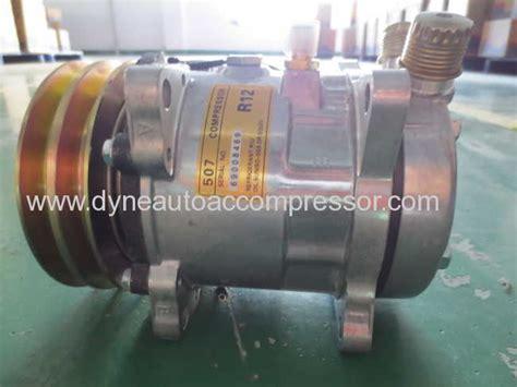Compresor Compressor Kompresor Ac Mobil 507 sanden 505 507 508 510 compressors in dyne auto air conditioner compressor manufacture from