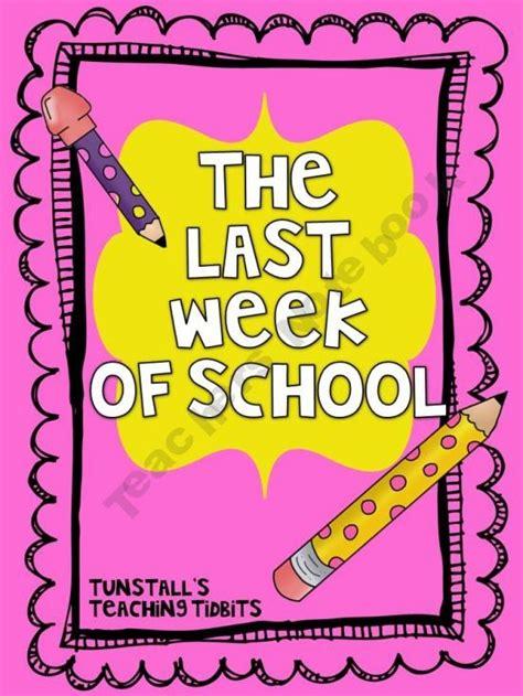 More Ebeauties Of The Last Week by The Last Week Of School School