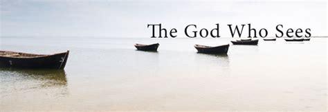 sees god god sees you a that honors god