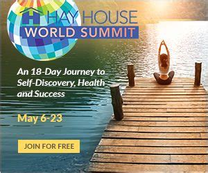 hay house world summit hay house world summit 2017 desire and belief