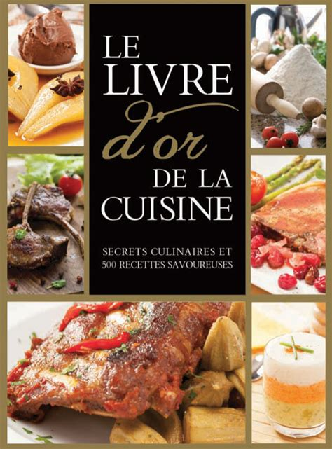 livre de cuisine v馮騁arienne le livre d or de la cuisine goelette international