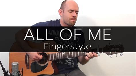 tutorial fingerstyle all of me all of me john legend acoustic guitar solo cover