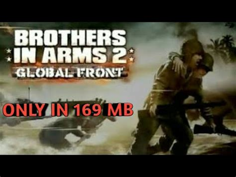 in arms apk data brothers in arms 2 highly compressed apk data for android in only 169mb gameplay proof